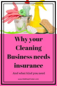 Protect your business. Why your cleaning business needs insurance and what kinds you need to have.