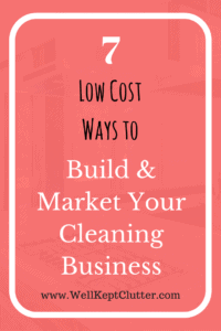 Grow your cleaning business with little to no budget.