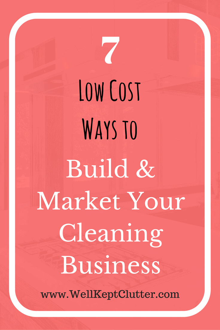 7 Low Cost Ways to Grow Your Cleaning Business