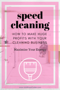 Make HUGE profits with Speed Cleaning