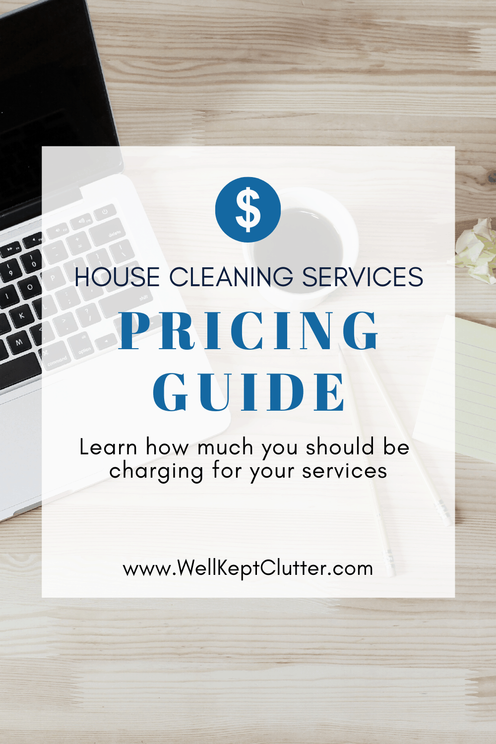 The Best Pricing Guide for Your Cleaning Service.