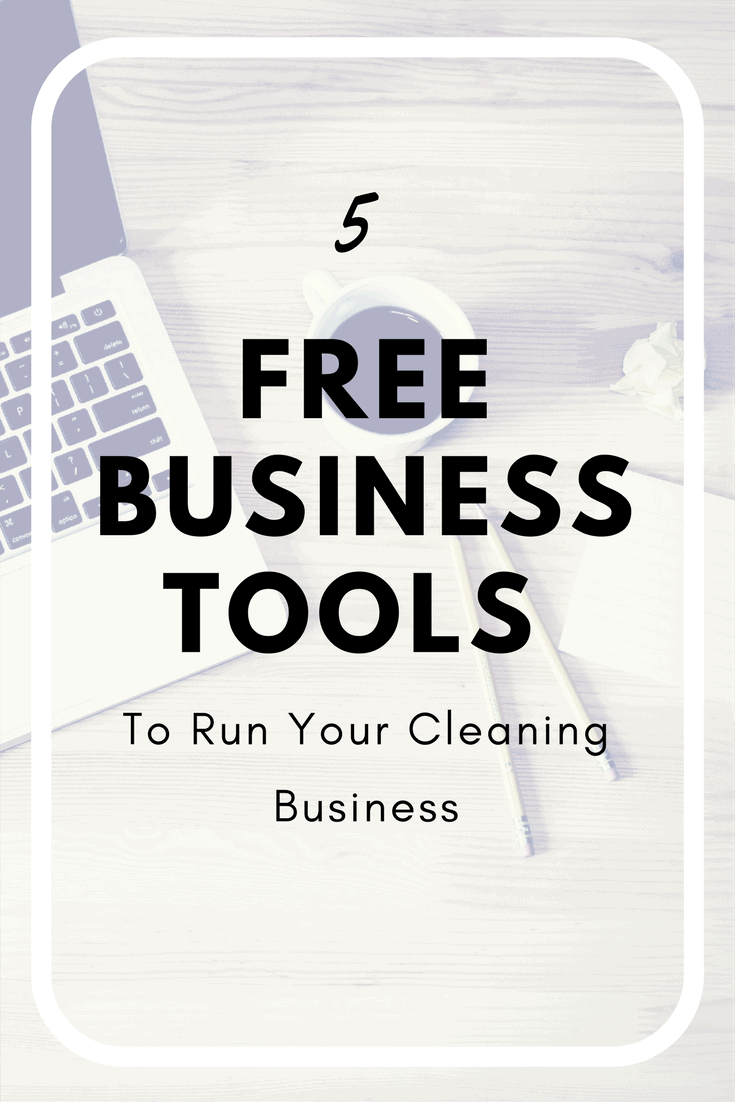 5 Free Business Tools to Run Your Cleaning Business