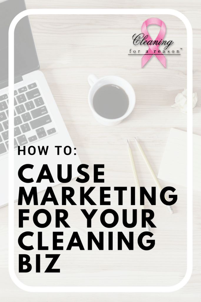 Cause marketing to help grow your cleaning business