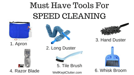 Tools for Speed Cleaning