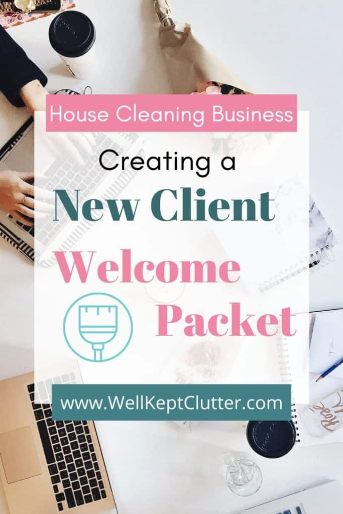 How to create a new client welcome kit for your cleaning business.