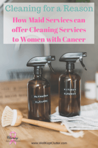 How your cleaning business can provide cleaning services for women with cancer AND grow your business!
