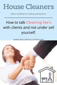 Discuss cleaning fees with clients