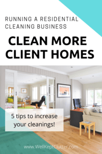 5 tips to implement in your Cleaning Business so you can clean more houses in a day.