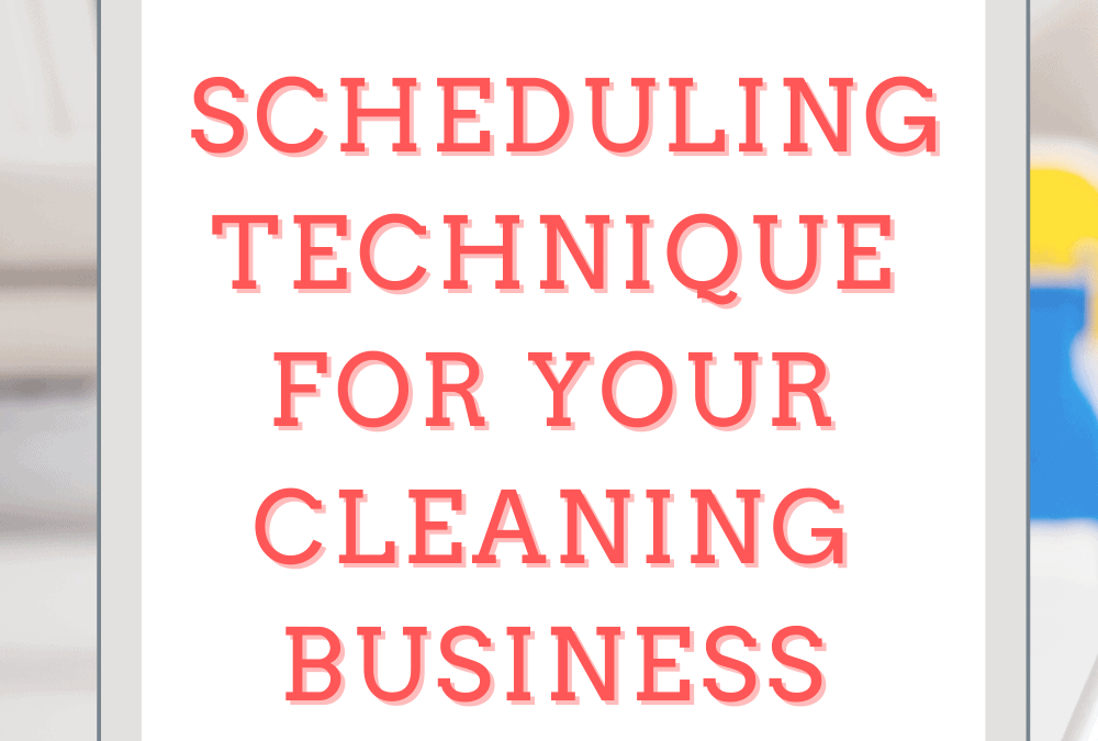 How to Schedule House Cleaning Clients