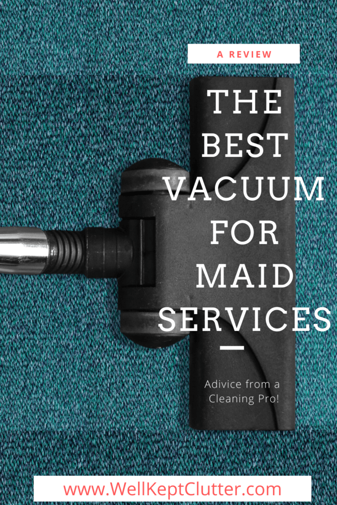 The best Vacuum for a Cleaning Business