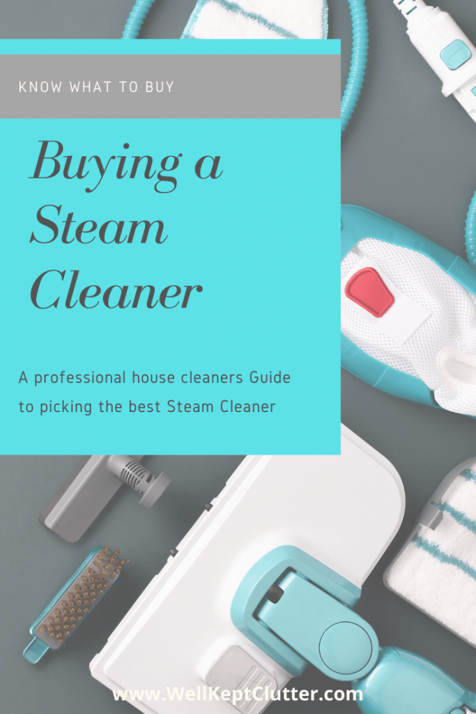 Maid service guide to buying a steam cleaner for house cleaning