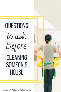 Questions to ask before cleaning someone's home